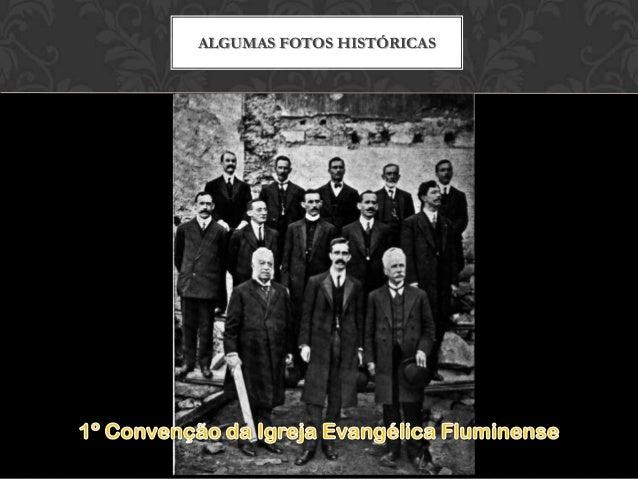 ALGUMAS FOTOS HISTÓRICAS