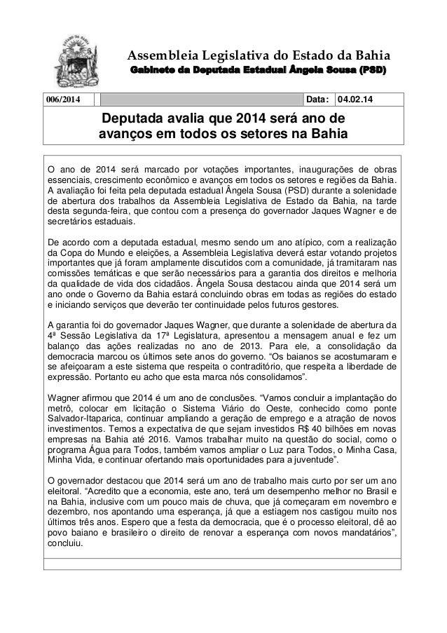 Assembleia Legislativa do Estado da Bahia Gabinete da Deputada Estadual Ângela Sousa (PSD) 006/2014  Data:  04.02.14  Depu...