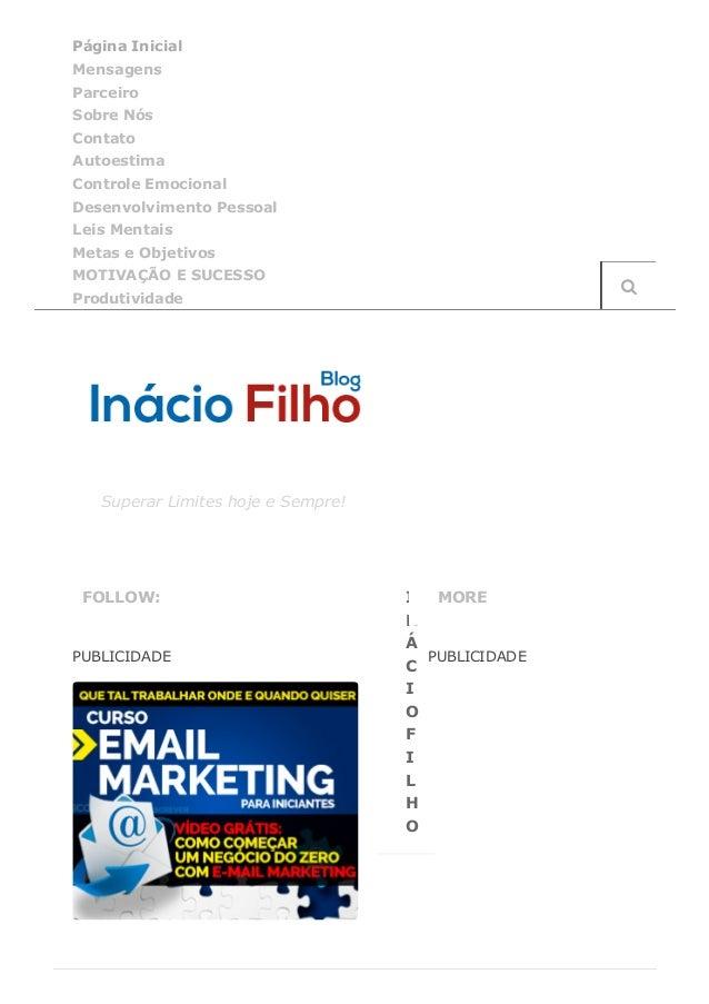 12/06/2015 InácioFilhoSuperarLimiteshojeeSempre! http://inaciofilho.com/%category/oconsumoeodinheirocomoreli...
