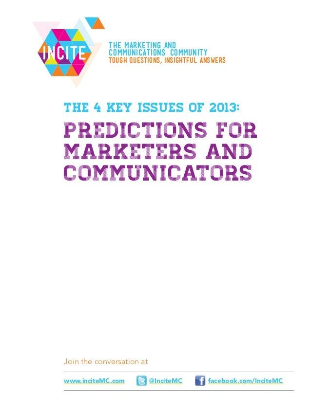 IncIteJoin the conversation atfacebook.com/InciteMC@InciteMCwww.inciteMC.comThe Marketing ANDCommunications CommunityTough...