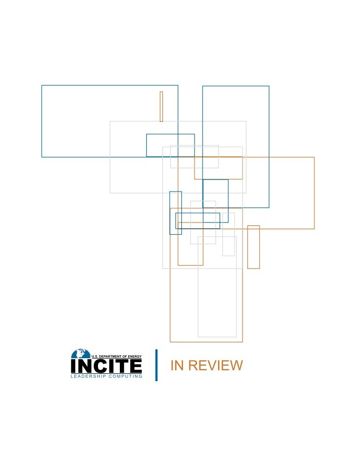 Contents                                                  3    INCITE Accelerates Research BreakthroughsPRODUCTION TEAM   ...