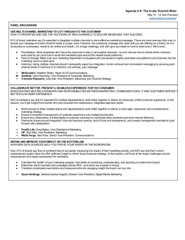 Agenda3.0:TheInciteSummitWest May1314,SanFrancisco www.incitemc.com/west/ PANELDISCUSSIONS USEMULTICHANNELM...