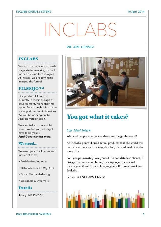 INCLABS DIGITAL SYSTEMS 10 April 2014 You got what it takes? ! Our Ideal Intern! We need people who believe they can chang...