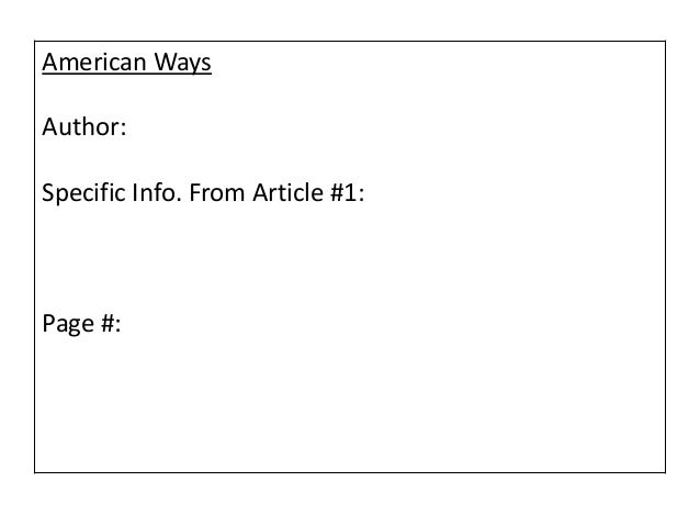 American Ways Author: Specific Info. From Article #1: Page #: