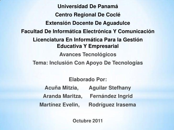Universidad De Panamá            Centro Regional De Coclé         Extensión Docente De AguadulceFacultad De Informática El...