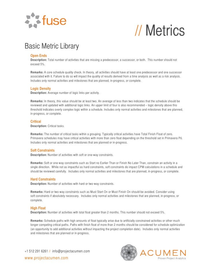 // MetricsBasic Metric Library   Open Ends   Description: Total number of activities that are missing a predecessor, a suc...