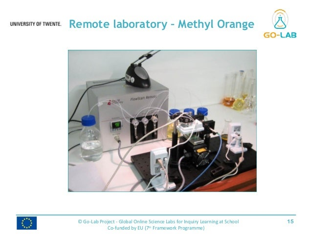 Remote laboratory – Methyl Orange 15© Go-Lab Project - Global Online Science Labs for Inquiry Learning at School Co-funded...