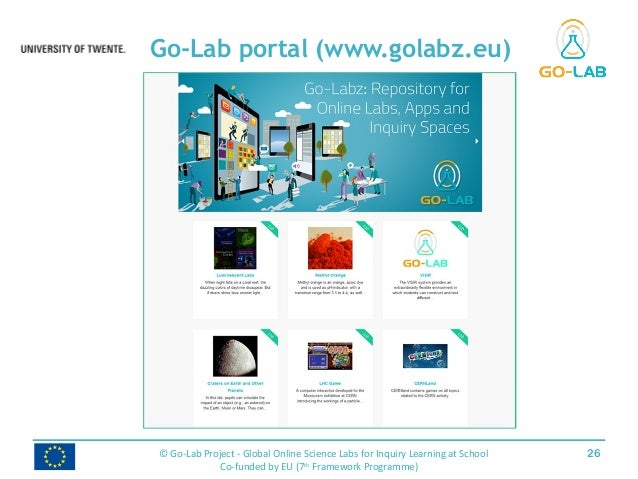 Go-Lab portal (www.golabz.eu) 26© Go-Lab Project - Global Online Science Labs for Inquiry Learning at School Co-funded by ...