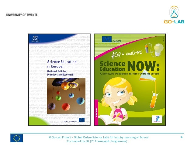 4© Go-Lab Project - Global Online Science Labs for Inquiry Learning at School Co-funded by EU (7th Framework Programme)
