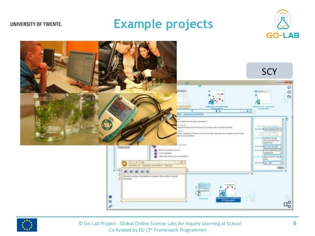 Example projects 8© Go-Lab Project - Global Online Science Labs for Inquiry Learning at School Co-funded by EU (7th Framew...