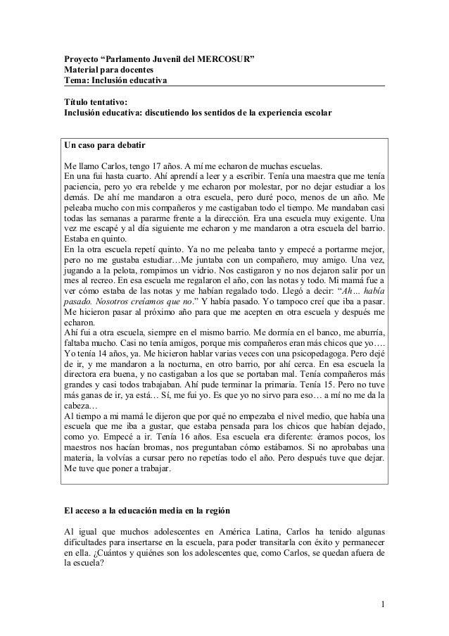 """Proyecto """"Parlamento Juvenil del MERCOSUR"""" Material para docentes Tema: Inclusión educativa Título tentativo: Inclusión ed..."""