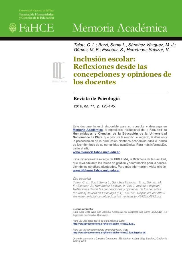 Talou, C. L.; Borzi, Sonia L.; Sánchez Vázquez, M. J.;Gómez, M. F.; Escobar, S.; Hernández Salazar, V.Inclusión escolar:Re...