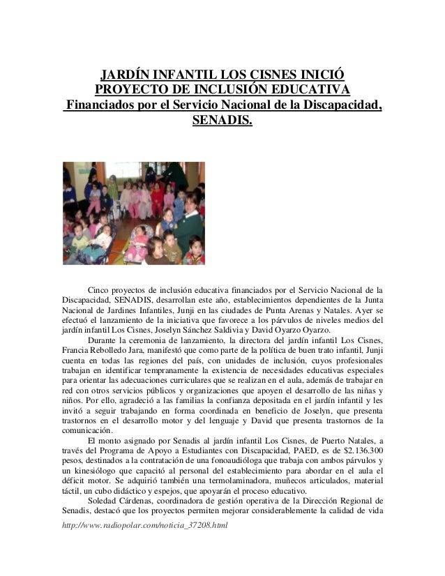 http://www.radiopolar.com/noticia_37208.htmlJARDÍN INFANTIL LOS CISNES INICIÓPROYECTO DE INCLUSIÓN EDUCATIVAFinanciados po...