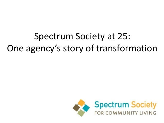 Spectrum Society at 25:One agency's story of transformation