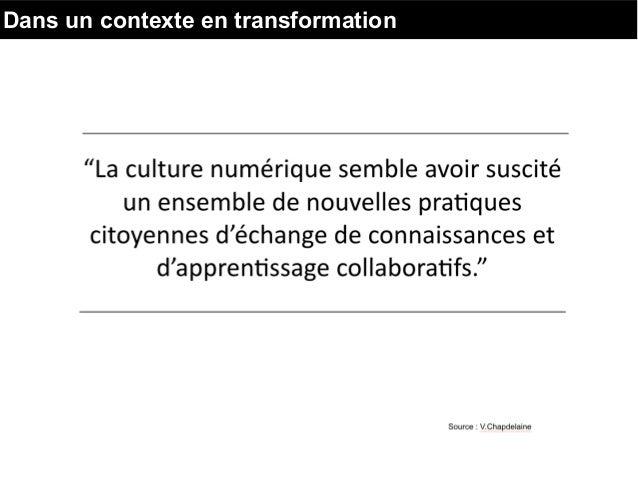 Dans un contexte en transformation