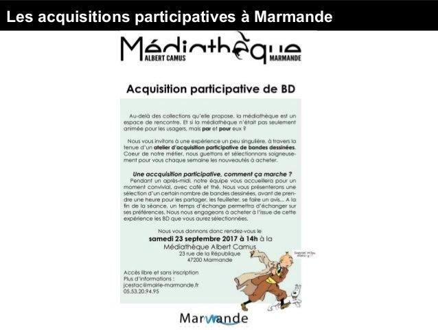 Les acquisitions participatives à Marmande Le concept : nous allons vous présenter un certain nombre de BD dont nous n'ach...