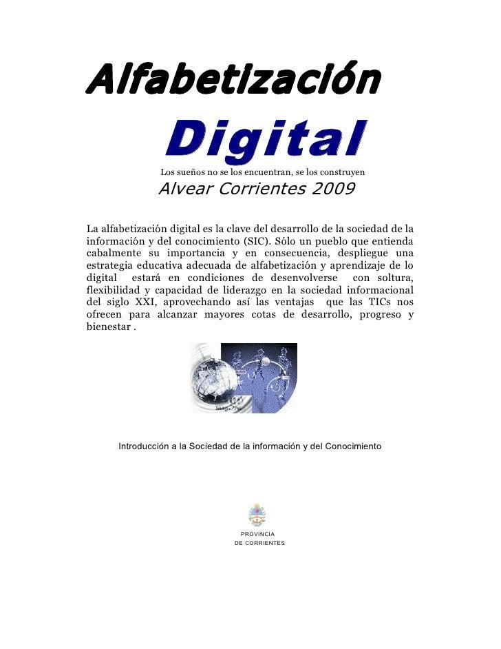 Alfabetización                  Digital                                          Lossueñosnoselosencuentran,selos...