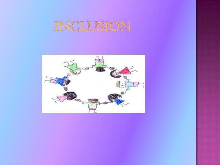 Inclusion<br />