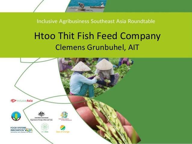 Htoo Thit Fish Feed Company Clemens Grunbuhel, AIT
