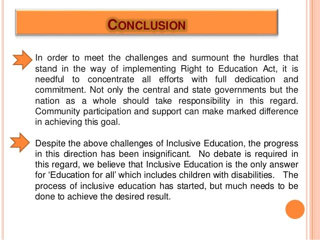 inclusive education 6 essay Barriers to achieving effective inclusive education inclusive education is a term which describes how children with any additional educational need should be supported and in turn be allowed the same access to education as any other child.