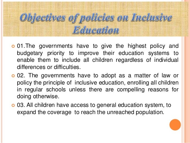 inclusive education policy for people with disabilities education essay Inclusive education is a philosophy which  fear and discrimination towards disabled people in education  inclusive education: laws and policies essay.