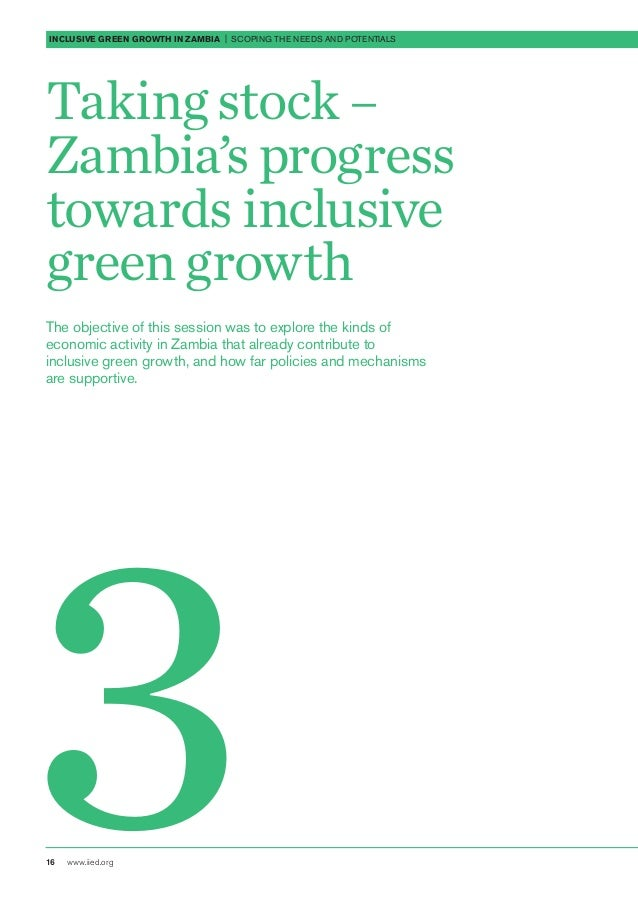 inclusive growth in zambia Despite positive, relatively broad-based and stable growth record in recent years and immense untapped potential in agriculture, mining and services, zambia's poverty rates have not declined significantly and remain high income growth is limited by coordination failures such as poor access to .
