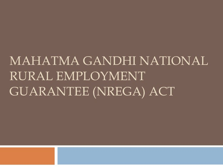 minimum wage and mahatma gandhi national The mahatma gandhi national rural employment is an obligation on the part of the government to provide employment within 5km radius of the village at the minimum wage (dbts) this dbts system leverages the payment gateways such as aadhaar payment bridge (apb), national.