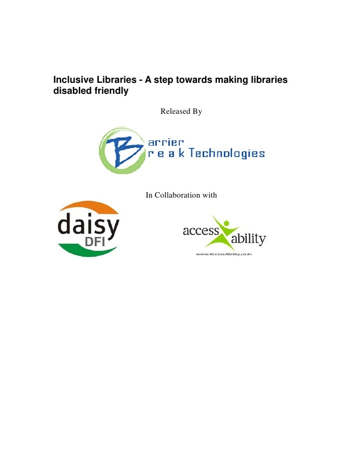 Inclusive Libraries - A step towards making libraries disabled friendly                          Released By              ...