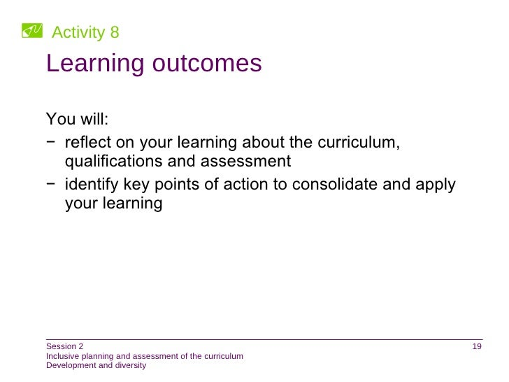 Inclusive Planning And Assessment Of The Curriculum Session Two