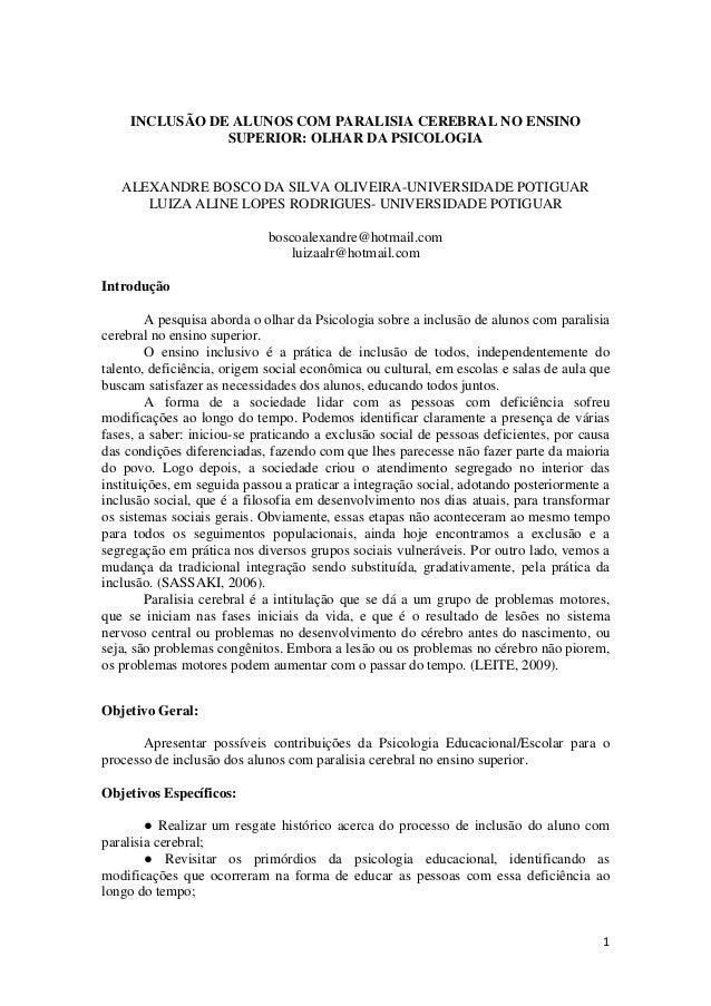 1INCLUSÃO DE ALUNOS COM PARALISIA CEREBRAL NO ENSINOSUPERIOR: OLHAR DA PSICOLOGIAALEXANDRE BOSCO DA SILVA OLIVEIRA-UNIVERS...