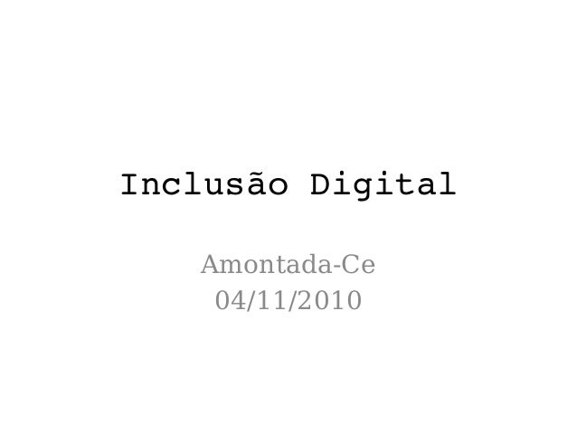 InclusãoDigital Amontada-Ce 04/11/2010
