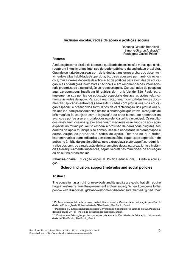 Rev. Educ. Espec., Santa Maria, v. 25, n. 42, p. 13-28, jan./abr. 2012  Disponível em: <http://www.ufsm.br/revistaeducacao...
