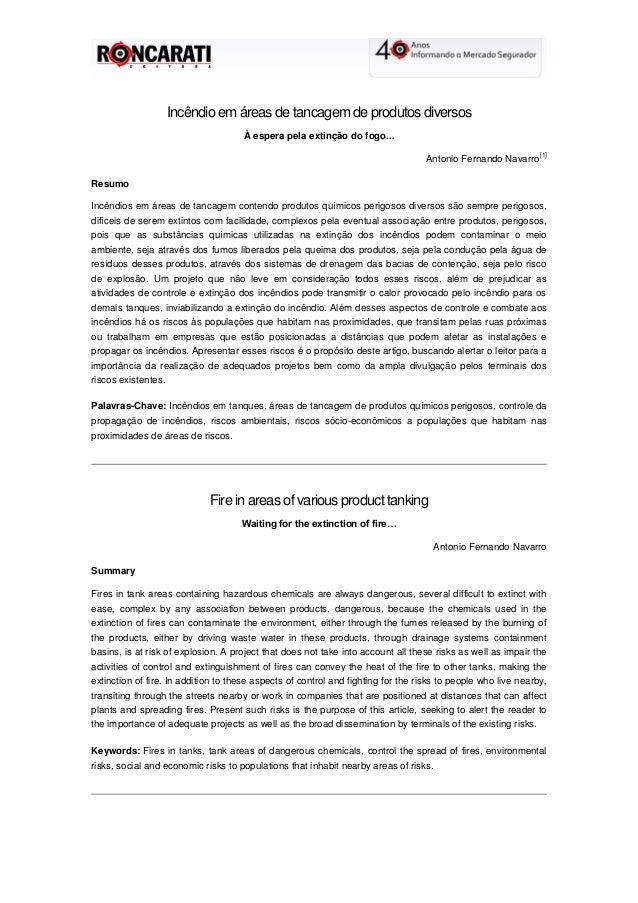 Incêndio em áreas de tancagem de produtos diversos À espera pela extinção do fogo... Antonio Fernando Navarro [1] Resumo I...