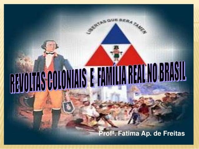 Profª. Fatima Ap. de Freitas