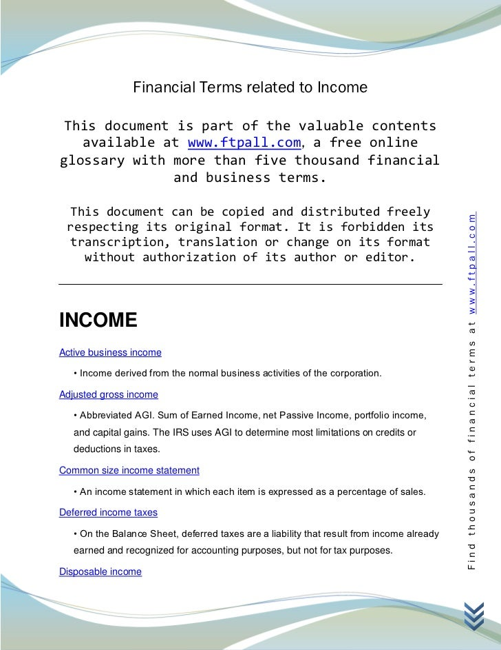 Financial Terms related to Income This document is part of the valuable contents   available at www.ftpall.com, a free onl...