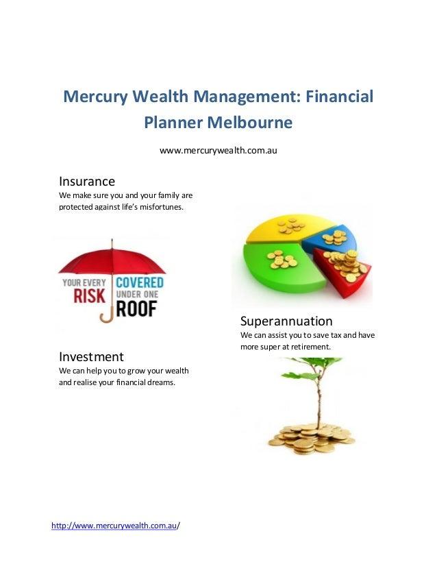 Mercury Wealth Management: Financial           Planner Melbourne                            www.mercurywealth.com.au Insur...