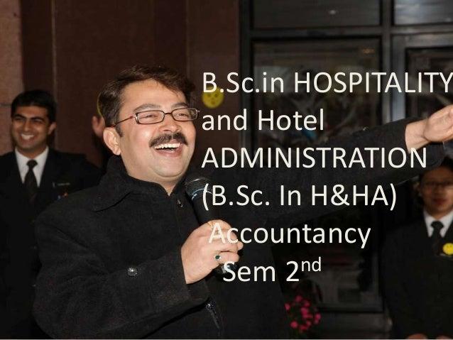 B.Sc.in HOSPITALITYand HotelADMINISTRATION(B.Sc. In H&HA) Accountancy  Sem 2  nd