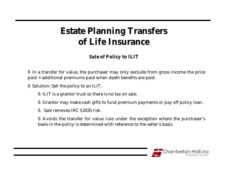 Estate Planning Transfers                      of Life Insurance                                 Sale of Policy to ILIT  §...
