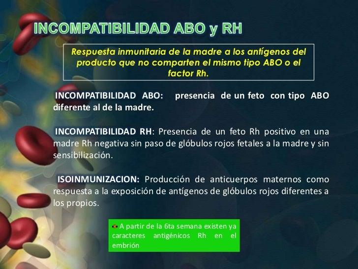 Respuesta inmunitaria de la madre a los antígenos del     producto que no comparten el mismo tipo ABO o el                ...