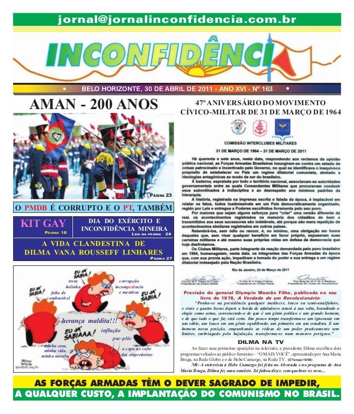 jornal@jornalinconfidencia.com.br              l            BELO HORIZONTE, 30 DE ABRIL DE 2011 - ANO XVI - Nº 163        ...