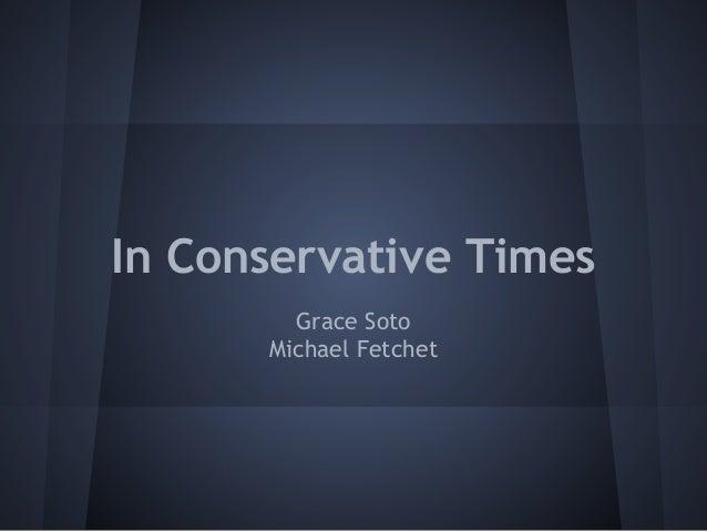 In Conservative Times        Grace Soto      Michael Fetchet