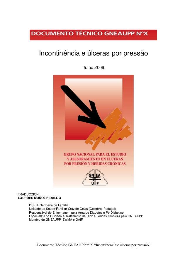 """Documento Técnico GNEAUPP nº X """"Incontinência e úlceras por pressão""""  Incontinência e úlceras por pressão  Julho 2006  TRA..."""