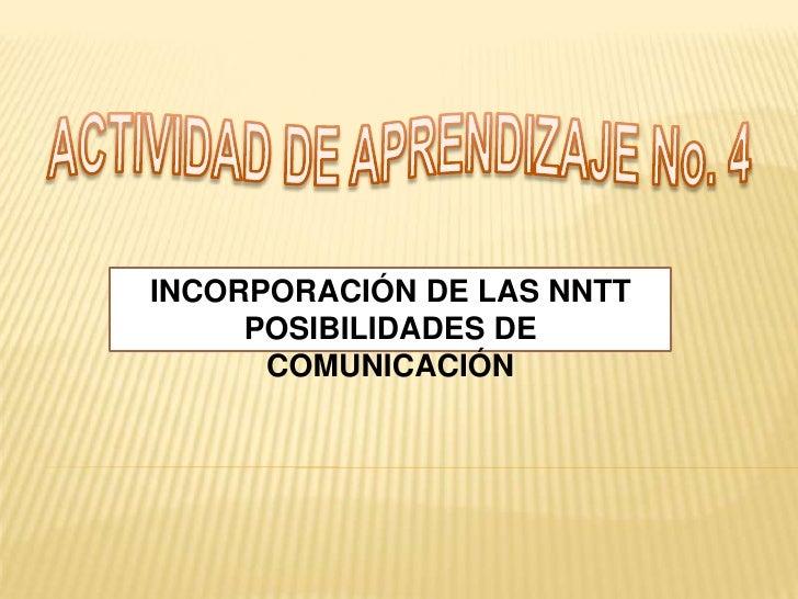 Incorporación de las nntt Slide 2