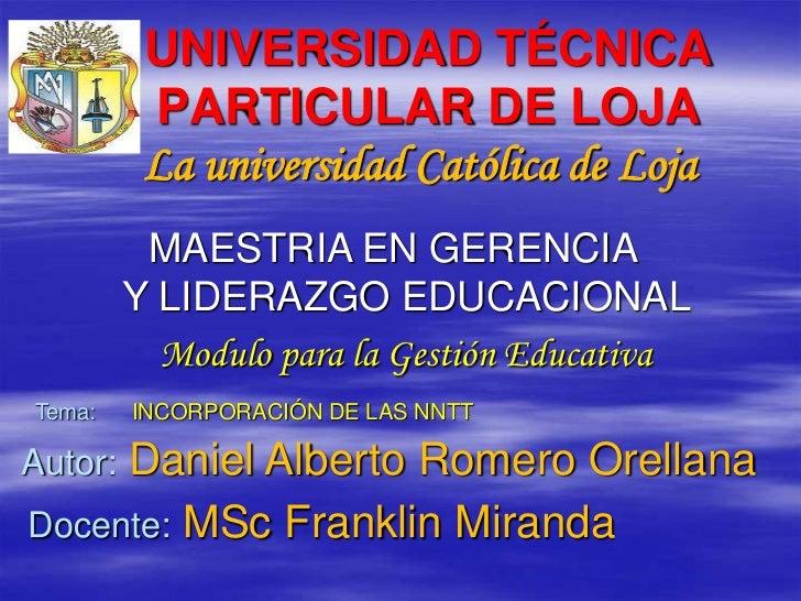 UNIVERSIDAD TÉCNICA          PARTICULAR DE LOJA          La universidad Católica de Loja          MAESTRIA EN GERENCIA    ...