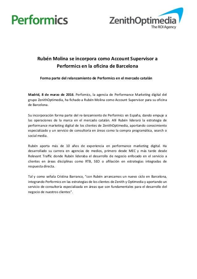 Rubén Molina se incorpora como Account Supervisor a Performics en la oficina de Barcelona Forma parte del relanzamiento de...