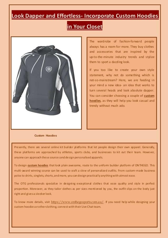 cb5628b48ea Incorporate custom hoodies in your closet