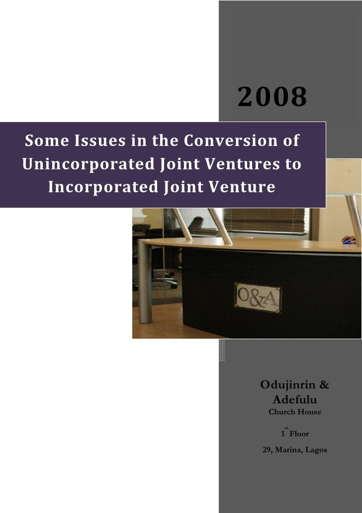 2008 SomeIssuesintheConversionof UnincorporatedJointVenture...
