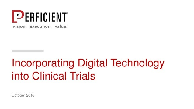 incorporating digital technology into clinical trials With how to get into clinical research