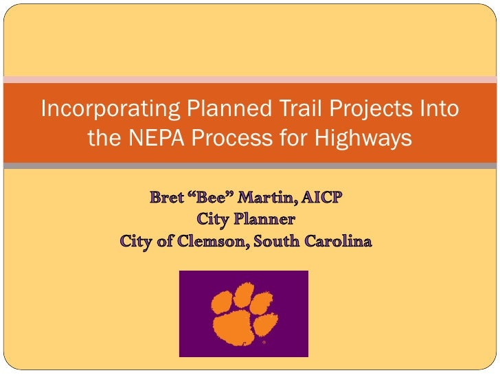 Incorporating Planned Trail Projects Into    the NEPA Process for Highways