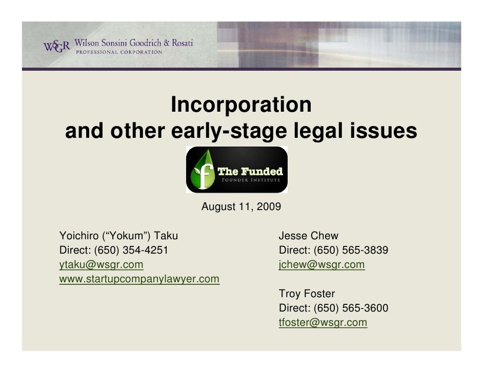 """Incorporation  and other early-stage legal issues                           August 11, 2009  Yoichiro (""""Yokum"""") Taku      ..."""
